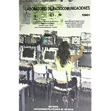 Laboratorio de Radiocomunicaciónes. Tomo I (Académica)