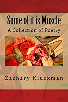 Some of It is Muscle (English Edition) par [Kluckman, Zachary]