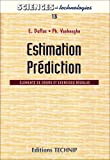Telecharger Livres Estimation prediction elements de cours et exercices resolus (PDF,EPUB,MOBI) gratuits en Francaise