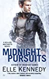Front cover for the book Midnight Pursuits by Elle Kennedy