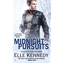 Midnight Pursuits (A Killer Instincts Novel)