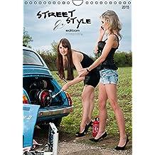 Street & Style EditionAT-Version  (Wandkalender 2015 DIN A4 hoch): Das Ergebnis aus dem Charity-Projekt von Fotograf imaginer.at in einer besonderen Edition. (Monatskalender, 14 Seiten)