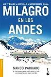 Milagro en los Andes (Divulgación. Testimonio, Band 8)