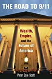 Road to 9/11: Wealth, Empire, and the Future of America