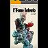 L'Uomo Tatuato: Odissea erotica di un mutante