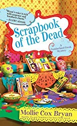 Scrapbook of the Dead (A Cumberland Creek Mystery) by Mollie Cox Bryan (2015-09-29)