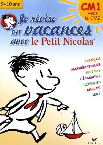 Je révise en vacances avec le Petit Nicolas, CM1 vers le CM2