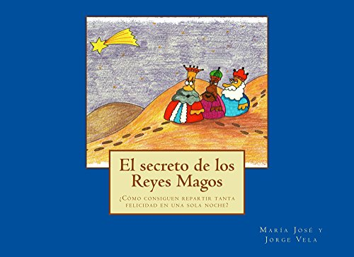 El secreto de los Reyes Magos: ¿Cómo consiguen repartir tanta felicidad en una sola noche?