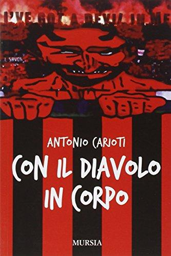 Con il diavolo in corpo por Antonio Carioti