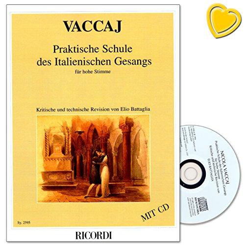École de l'Italien gesangs pratique pour haute Sing Voix–Compositeur Nicola vaccai–Matériel pédagogique avec CD et coloré Cœur Note Pince