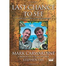 Last Chance to See by Mark Carwardine (2009-09-03)