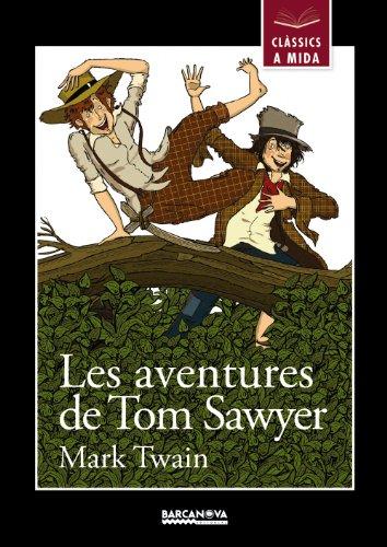 Les aventures de Tom Sawyer (Llibres Infantils I Juvenils - Clàssics A Mida)