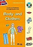 Lernen an Stationen im Englischunterricht: Body & Clothes (inkl. CD)