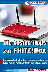 Auf die Schnelle: Die besten Tipps zur FRITZ!Box