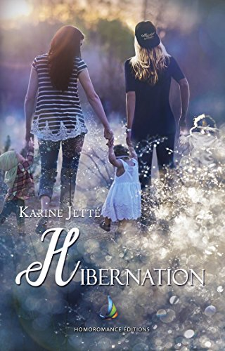 Hibernation | Roman lesbien, livre lesbien par Karine Jetté