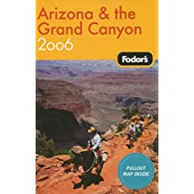 Fodor's 2006 Arizona & the Grand Canyon