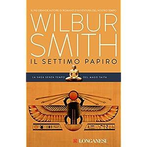 Il settimo papiro: Il ciclo egizio (La Gaja scienz