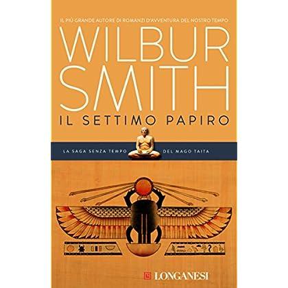 Il Settimo Papiro: Il Ciclo Egizio (La Gaja Scienza)