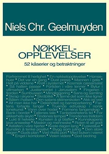 Nøkkelopplevelser (Norwegian Edition) por Niels Chr.Geelmuyden