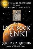 The Lost Book of Enki: Memoirs and Prophecies of...
