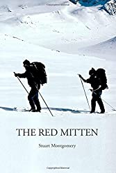 The Red Mitten by Mr Stuart Montgomery (2015-10-30)