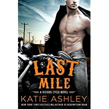 Last Mile: A Vicious Cycle Novel by Katie Ashley (May 03,2016)