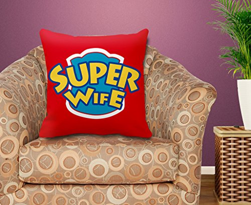TIEDRIBBONS Super Wife Printed Cushion Cover Gift For Wife Cushion Cover(12inch x 12inch) with Filler  available at amazon for Rs.299