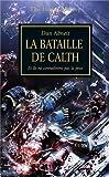 The Horus Heresy, tome 19 - La bataille de Calth - Et ils ne connaîtrons pas la peur