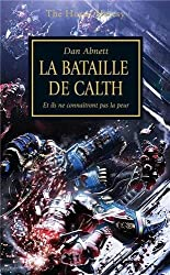 The Horus Heresy, tome 19 : La bataille de Calth - Et ils ne connaîtrons pas la peur