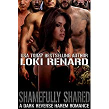 Shamefully Shared: A Dark Reverse Harem Romance