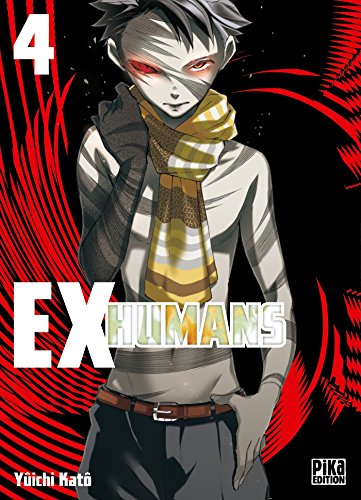 Ex-humans, Tome 4 :