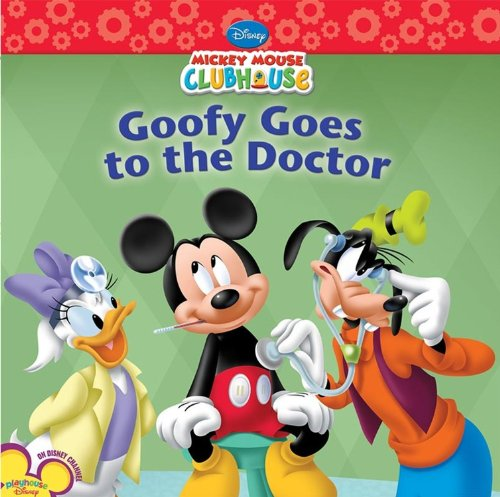 Goofy Goes to the Doctor (Mickey Mouse Clubhouse) por Susan Amerikaner
