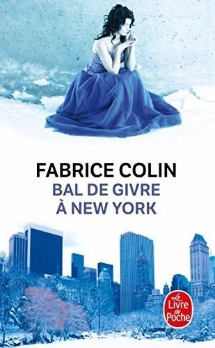 Bal de givre à New York par Fabrice Colin