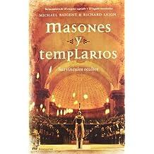 Masones Y Templarios. Sus Vinculos Ocultos: Sus V'inculos Ocultos/their Secret Links (Mr Dimensiones)