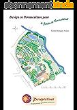 Design en Permaculture pour le jardin de Kermathézal