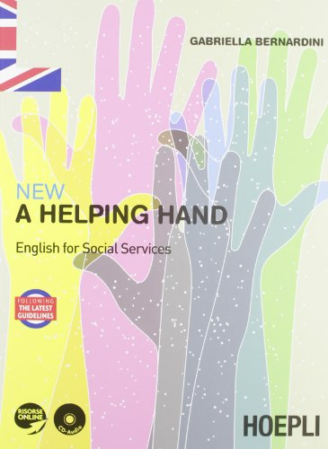 New a helping hand. English for social services. Per le Scuole superiori