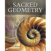 Sacred Geometry: Deciphering the Code by Stephen Skinner (2009-11-06)