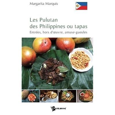 Les Pulutan des Philippines ou tapas : Entrée, hors d'oeuvre, amuse-gueules