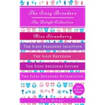 The Sissy Breeders: The Delight Collection