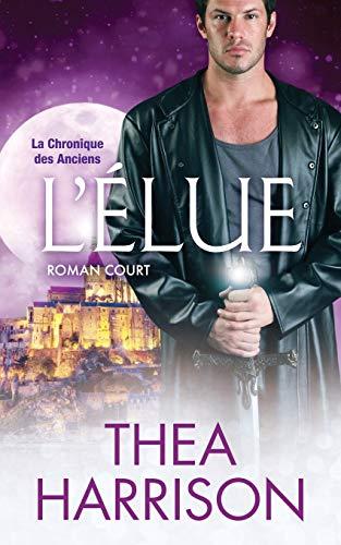 L'Élue: Roman court