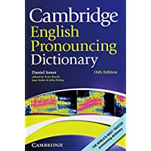 Cambridge English Pronouncing Dictionary: Eighteenth edition. Paperback