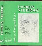 CHARLES VILDRAC - COLLECTION POETES D'AUJOURD'HUI N°69