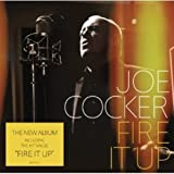 Joe Cocker: Fire It Up (Audio CD)