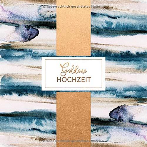 Goldene Hochzeit: Gästebuch für Wünsche an das Jubelpaar - Erinnerungsalbum zum Eintragen, Liniert, 112 Seiten - Gäste Buch Rose Gold Blau Abstrakt -