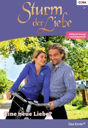 Sturm der Liebe 93: Eine neue Liebe? [Kindle Edition]