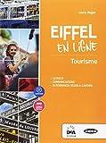 Eiffel en ligne. Fascicolo turismo. Per le Scuole superiori. Con espansione online