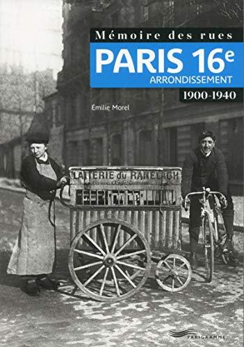 Mémoire des rues - Paris 16E arrondissement (1900-1940)