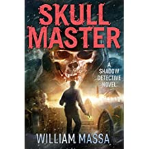 Skull Master (Shadow Detective Book 5)