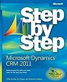 Microsoft® Dynamics® CRM 2011 Step by Step (Step by Step (Microsoft))