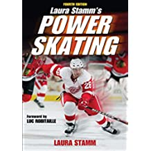 Laura Stamm's Power Skating - 4th Edition (English Edition)
